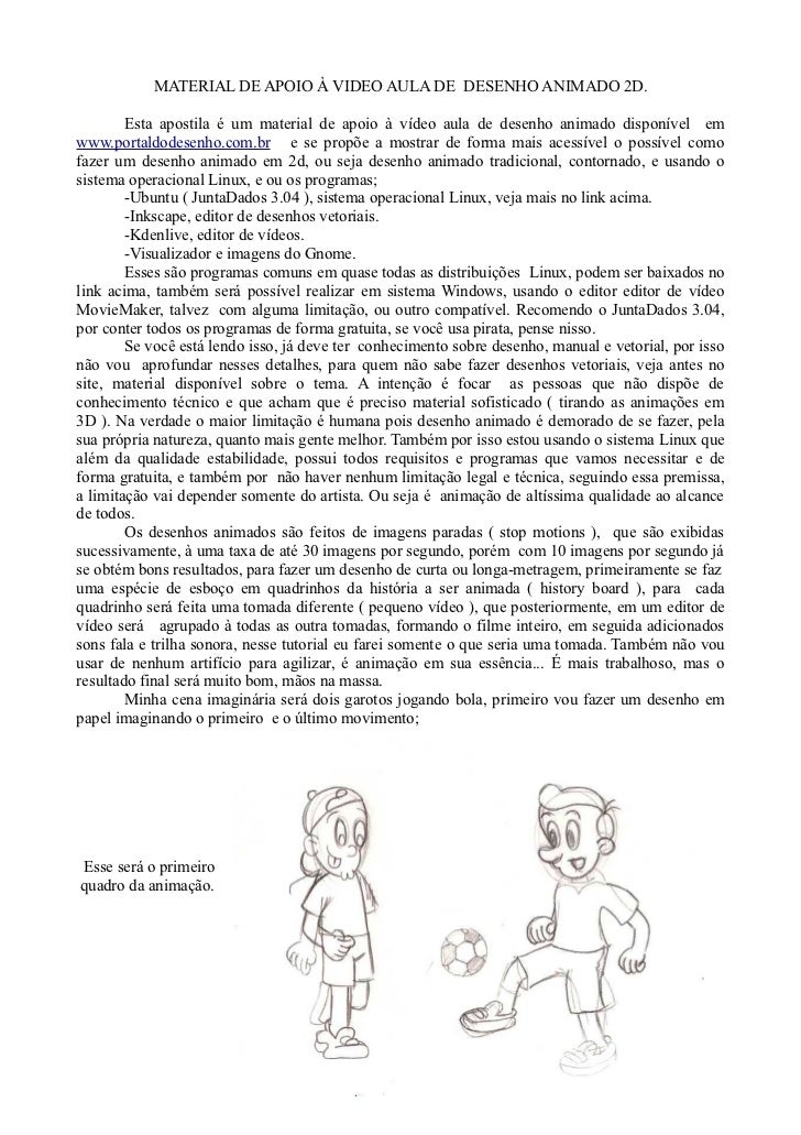 MATERIAL DE APOIO À VIDEO AULA DE DESENHO ANIMADO 2D.        Esta apostila é um material de apoio à vídeo aula de desenho ...