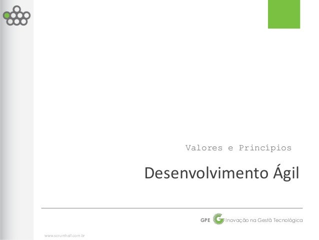 Valores e Princípios                       Desenvolvimento Ágil                              GPE   Inovação na Gestã Tecno...