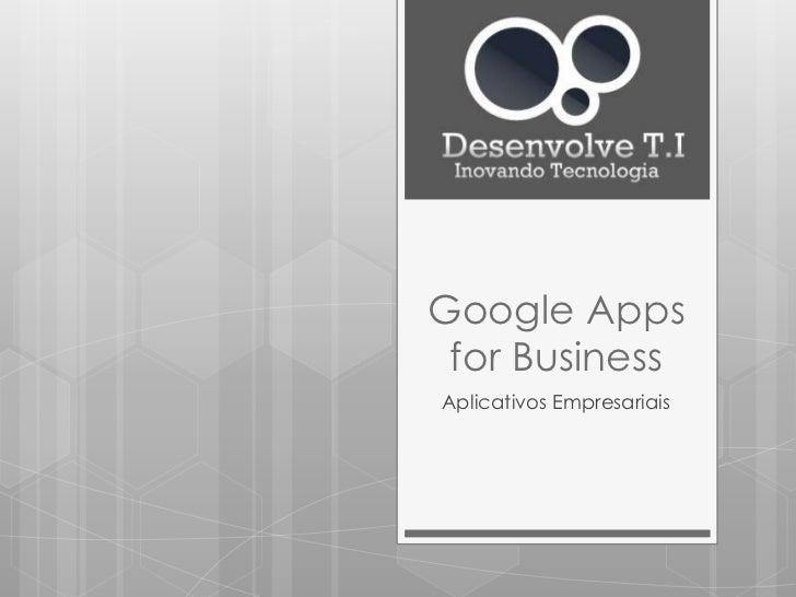 Google Apps for BusinessAplicativos Empresariais