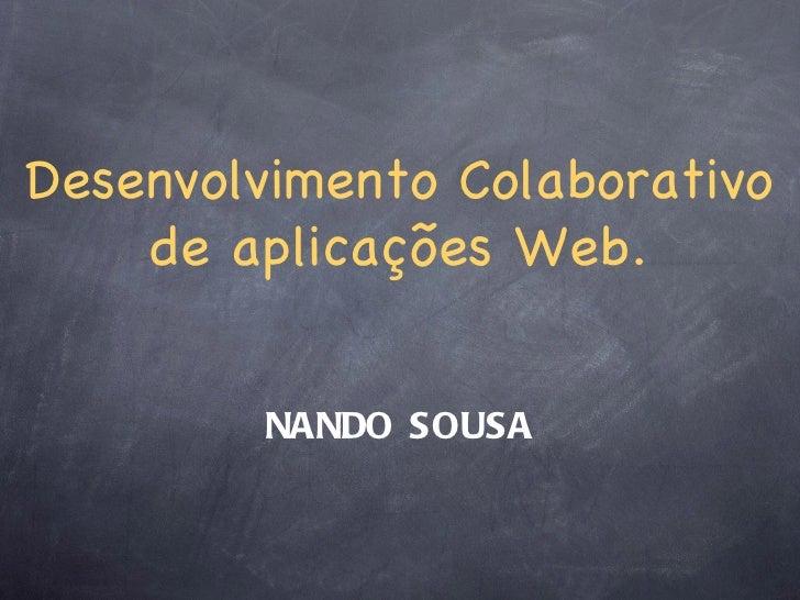 Desenvolvimento colaborativo de Aplicações Web