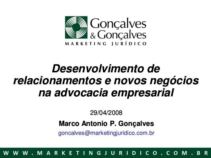 Desenvolvimento de relacionamentos e novos negócios na advocacia-empresarial