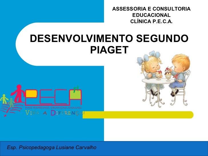 ASSESSORIA E CONSULTORIA                                            EDUCACIONAL                                           ...