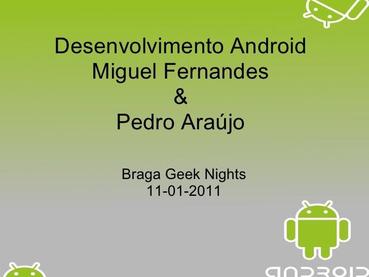 Desenvolvimento android braga_geek_nights (1)