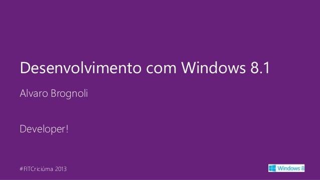 Desenvolvimento com windows 8.1