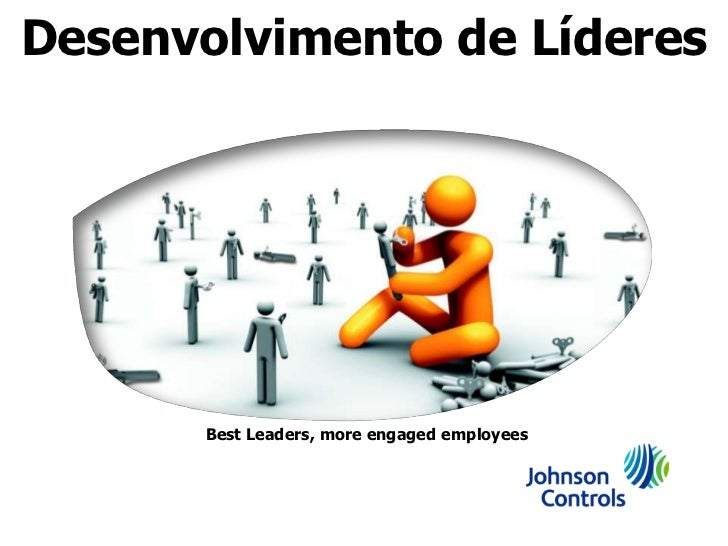 Desenvolvimento de Líderes       Best Leaders, more engaged employees