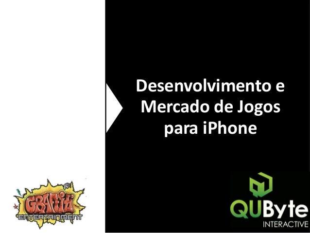 Desenvolvimento e Mercado de Jogos para iPhone