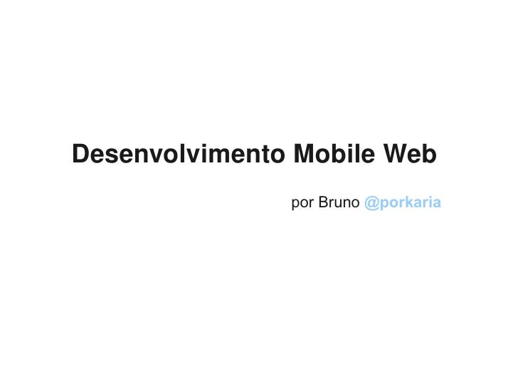 Desenvolvimento Mobile Web