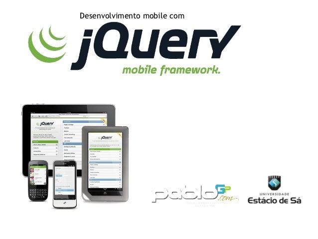 Desenvolvimento web com jQuery Mobile