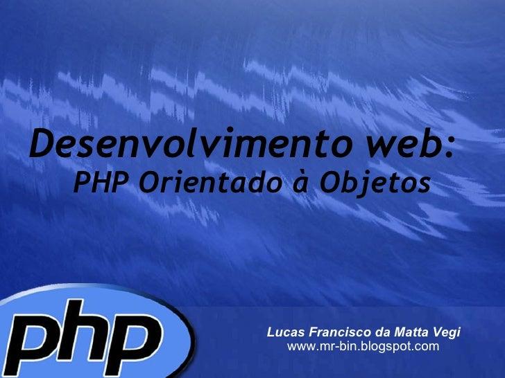 Desenvolvimento web: PHP orientado a objetos