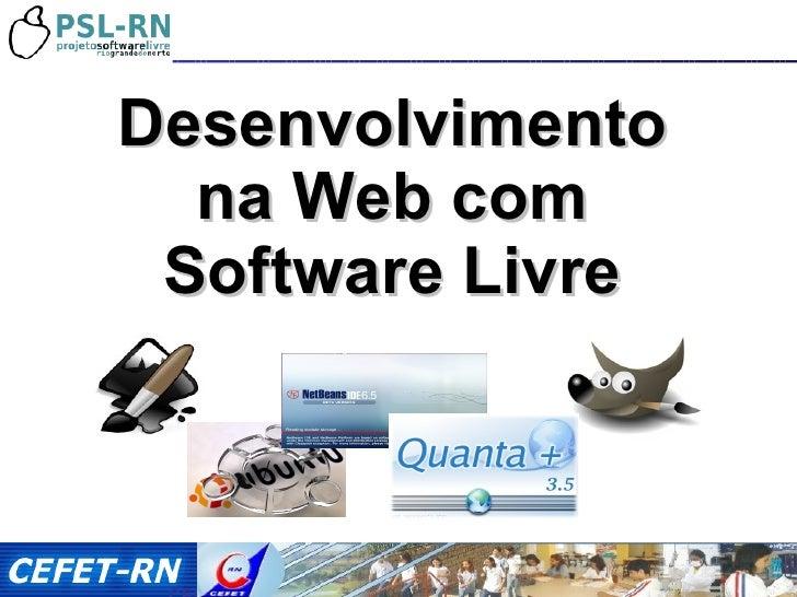 / Desenvolvimento na Web com Software Livre