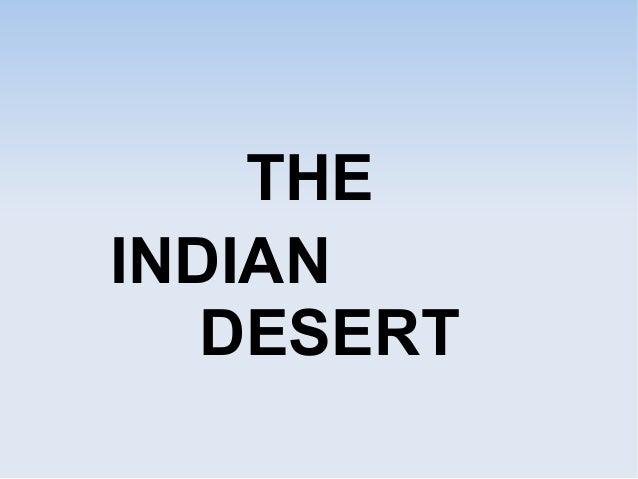THE INDIAN DESERT
