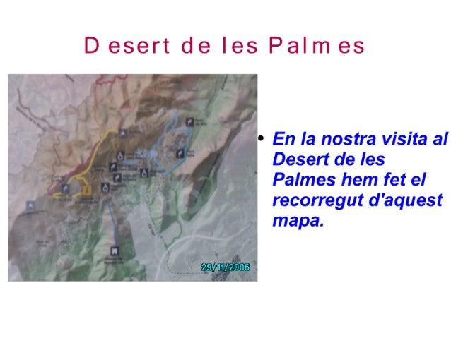 Desert de les Palmes. Les Santes.