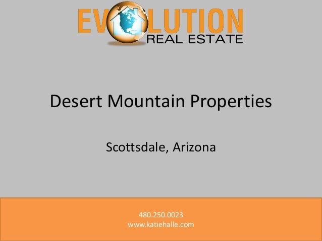 Desert Mountain Properties Scottsdale, Arizona  480.250.0023 www.katiehalle.com