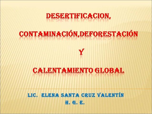 Desertofocacion y contaminacion