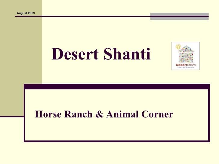 Desert Shanti Horse Ranch & Animal Corner August 2009