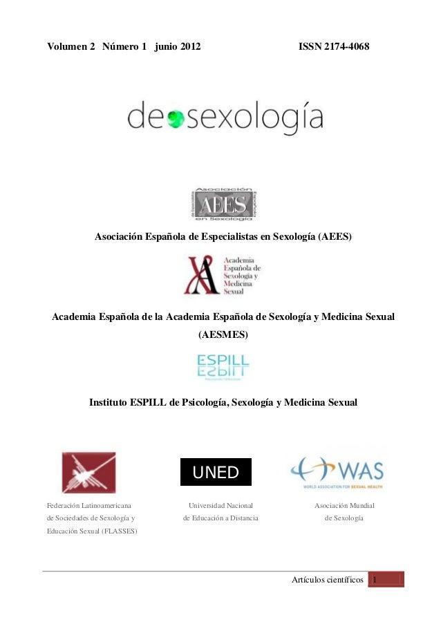 Artículos científicos 1 Volumen 2 Número 1 junio 2012 ISSN 2174-4068 Asociación Española de Especialistas en Sexología (AE...