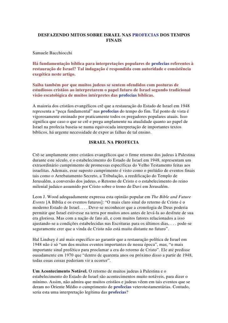 DESFAZENDO MITOS SOBRE ISRAEL NAS PROFECIAS DOS TEMPOS                           FINAISSamuele BacchiocchiHá fundamentação...