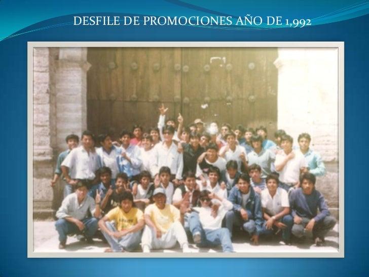 DESFILE DE PROMOCIONES AÑO DE 1,992<br />