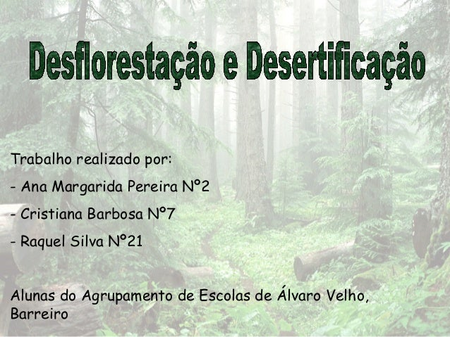 http://www.slideshare.net/profmoucho/desflorestao-34133828?utm_source=slideshow&utm_medium=ssemail&utm_campaign=post_upload_view_cta