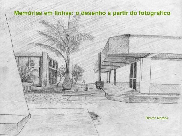 Memórias em linhas: o desenho a partir do fotográfico Ricardo Macêdo