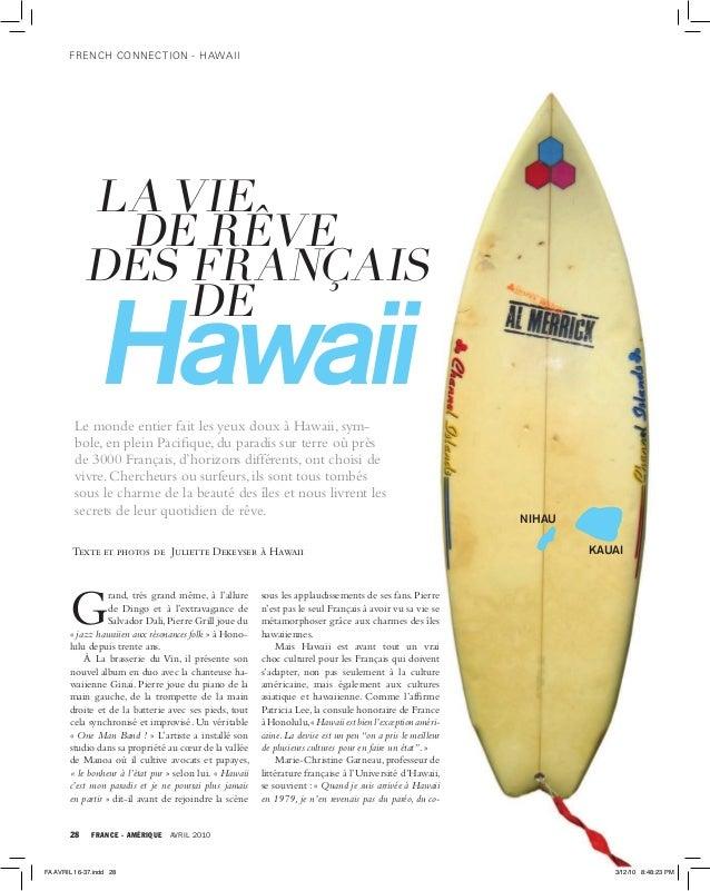 French connection - hawaii  LA VIE DE RÊVE DES FRANÇAIS DE  Hawaii  Le monde entier fait les yeux doux à Hawaii, symbole, ...