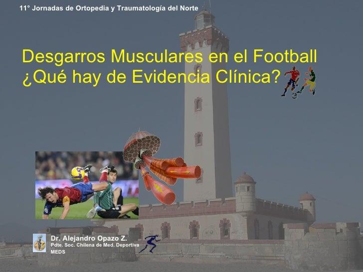 Desgarros Musculares En El Football ¿Qué Hay De Evidencia ClíNica