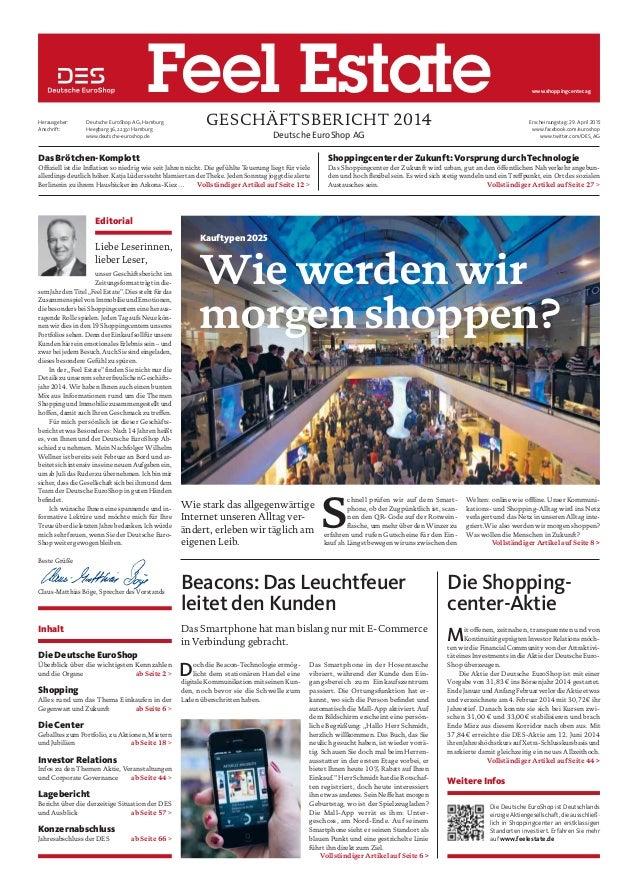 Deutsche EuroShop AG GESCHÄFTSBERICHT 2014Herausgeber: Deutsche EuroShop AG, Hamburg Anschrift: Heegbarg 36, 22391 Hamburg...