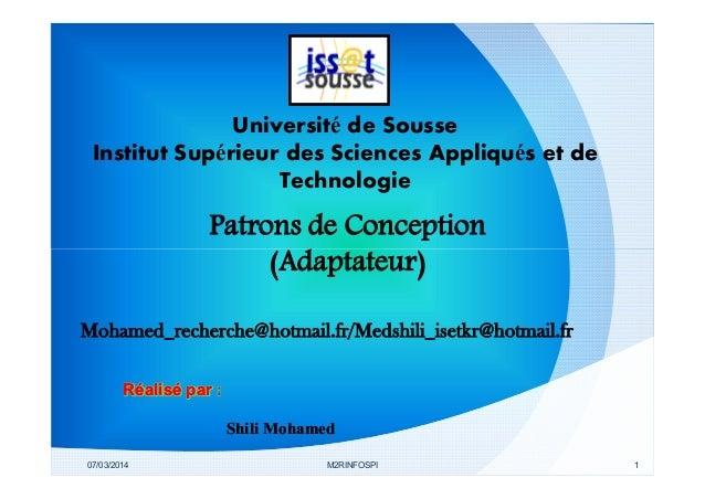 Université de Sousse Institut Supérieur des Sciences Appliqués et de Technologie  Patrons de Conception (Adaptateur) Moham...