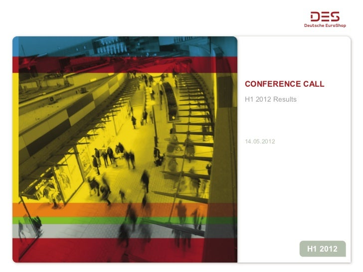 CONFERENCE CALLH1 2012 Results14.05.2012                  H1 2012