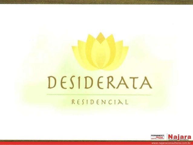 Residencial Desiderata - Najara 11 97393-6022