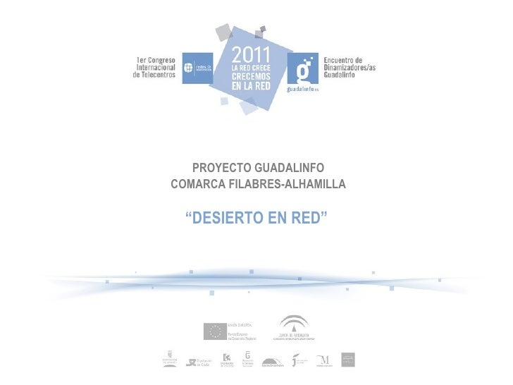 """PROYECTO GUADALINFO COMARCA FILABRES-ALHAMILLA """" DESIERTO EN RED"""""""