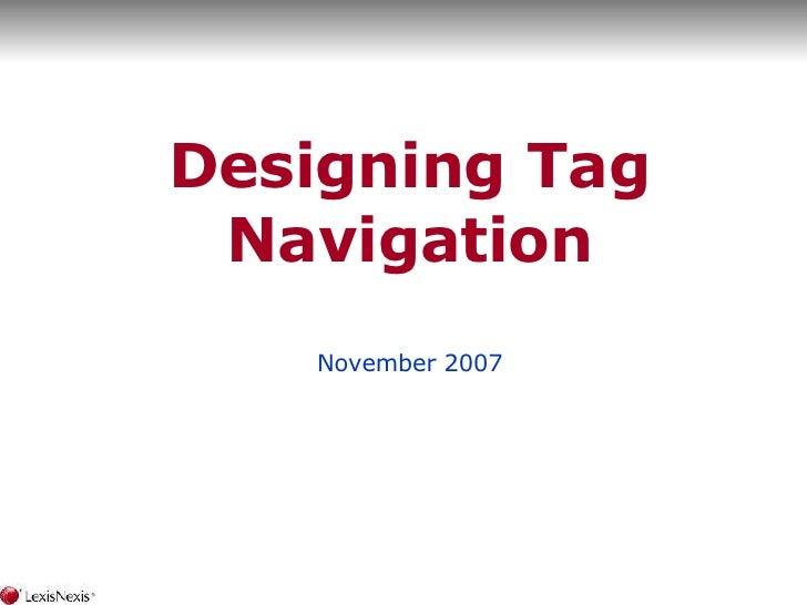 Designing Tag Navigation November 2007