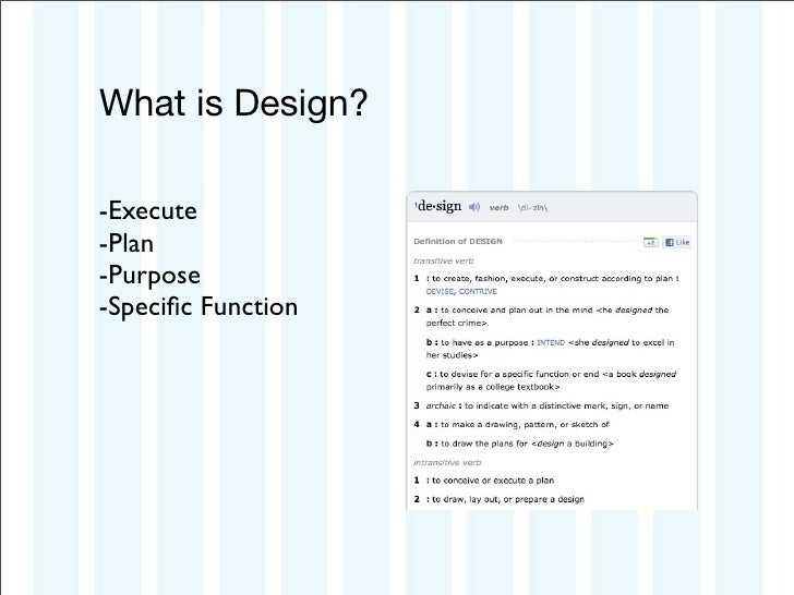 What is Design?-Execute-Plan-Purpose-Specific Function