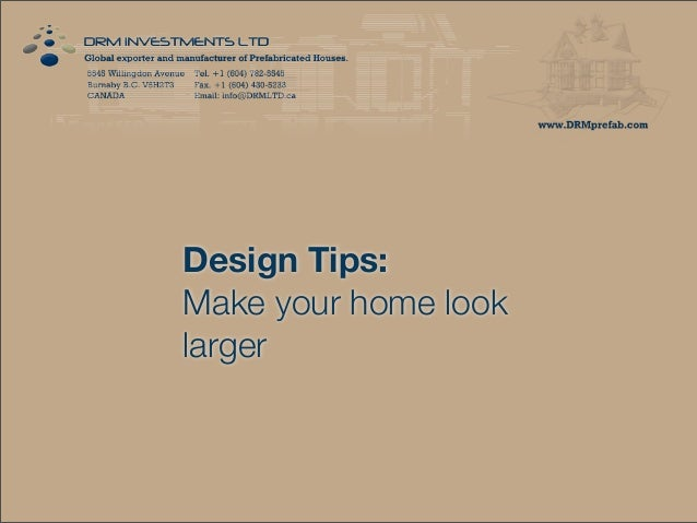 Design Tips: Make your home look larger