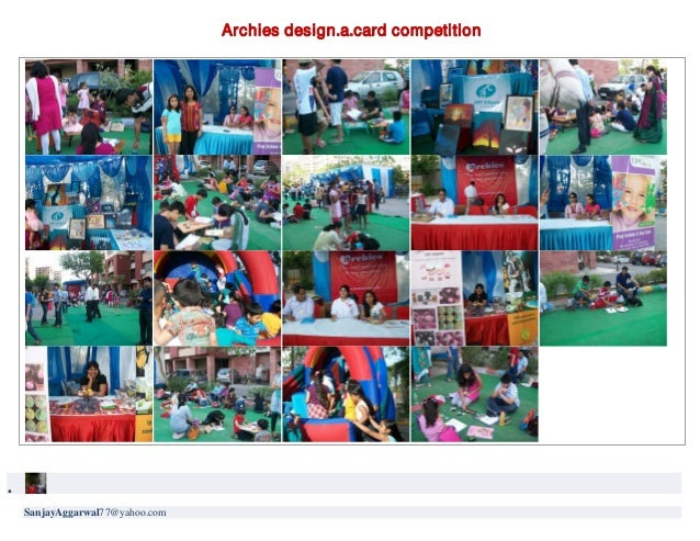 Archies design.a.card competition•SanjayAggarwal77@yahoo.com