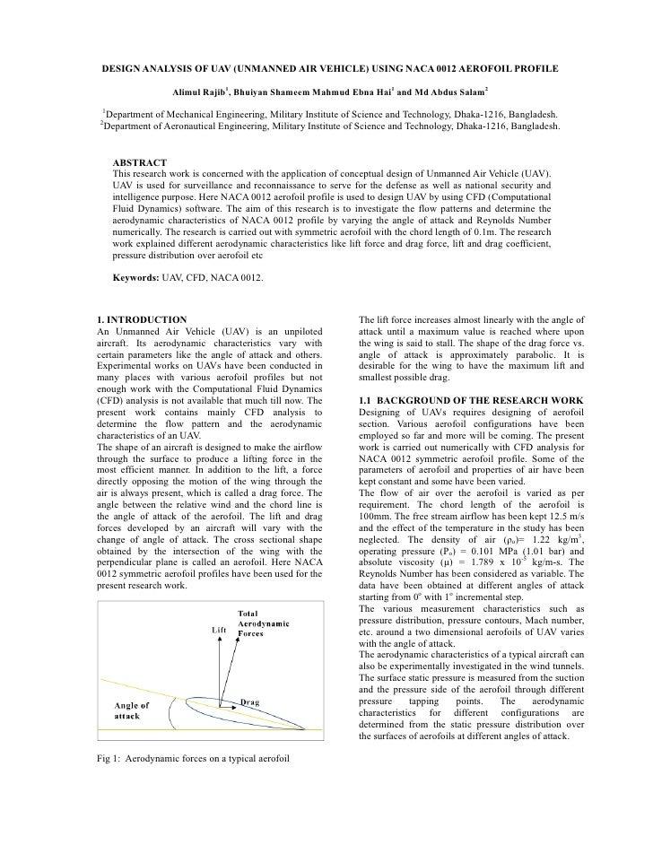 DESIGN ANALYSIS OF UAV (UNMANNED AIR VEHICLE) USING NACA 0012 AEROFOIL PROFILE                       Alimul Rajib1, Bhuiya...