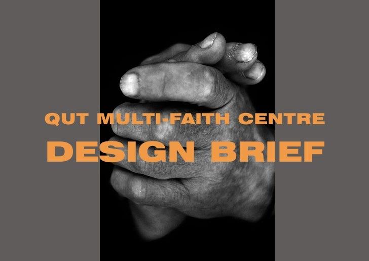 QUT MULTI-FAITH CENTRE  DESIGN BRIEF