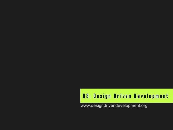 Design Driven Development