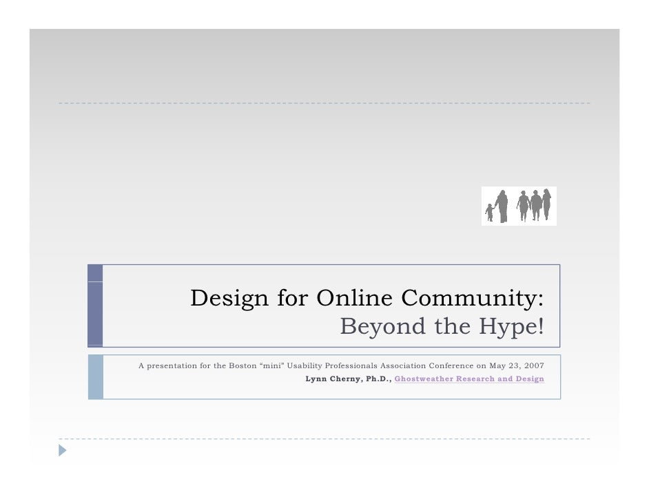"Design for Online Community:                         Beyond the Hype! A presentation for the Boston ""mini"" Usability Profe..."