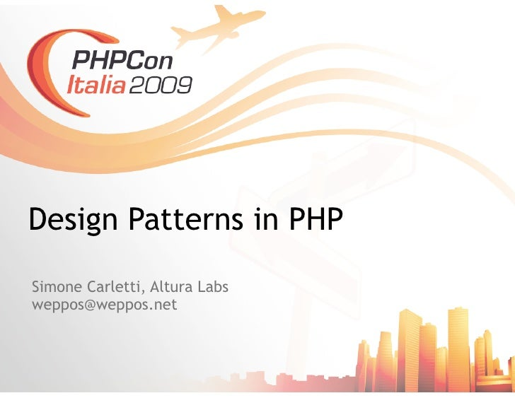 Design Patterns in PHP (PHPCon Italia)