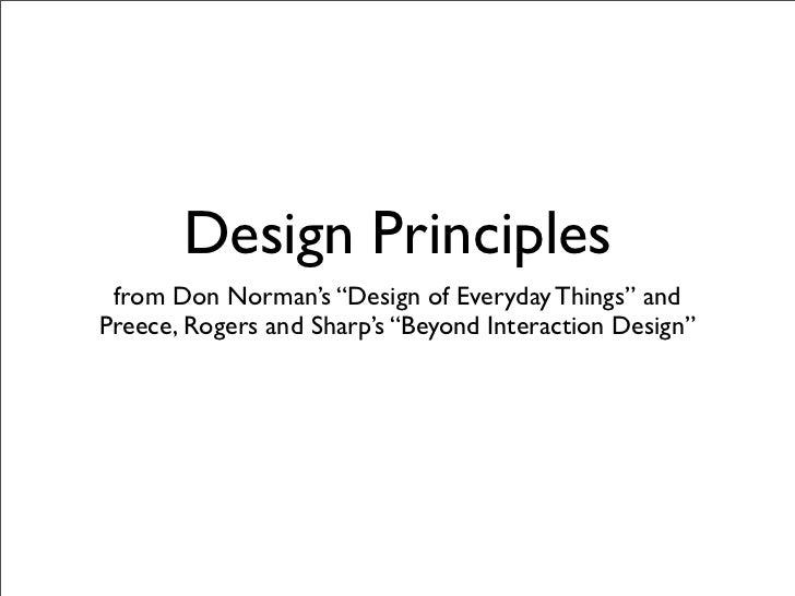 "Design Principles from Don Norman's ""Design of Everyday Things"" and        Preece ""Beyond Interaction Design"""