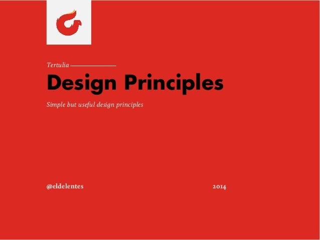 Simple but Useful Design Principles.