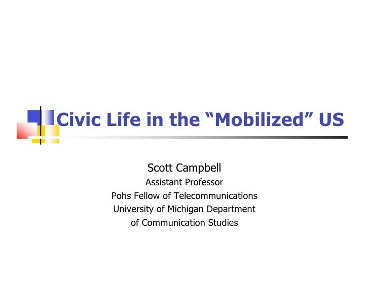 "Civic Life in the ""Mobilized"" US"