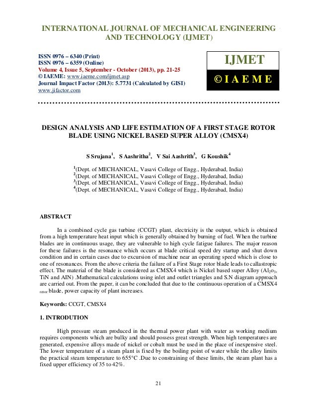 Design analysis and life estimation of a first stage rotor blade using nickel base