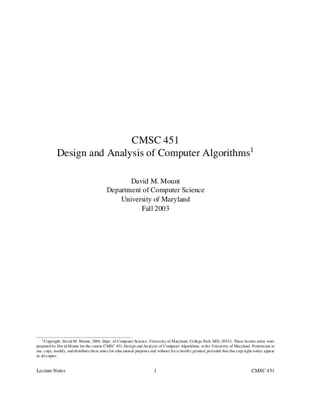 CMSC 451            Design and Analysis of Computer Algorithms1                                                  David M. ...