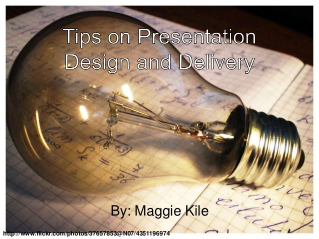By: Maggie Kile http://www.flickr.com/photos/37657853@N07/4351196974