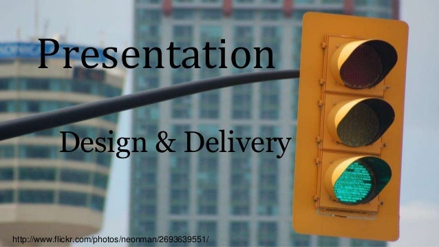 Design and delivery for powerpoint presentations