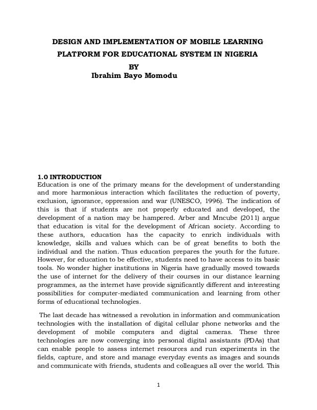 DESIGN AND IMPLEMENTATION OF MOBILE LEARNING      PLATFORM FOR EDUCATIONAL SYSTEM IN NIGERIA                           BY ...
