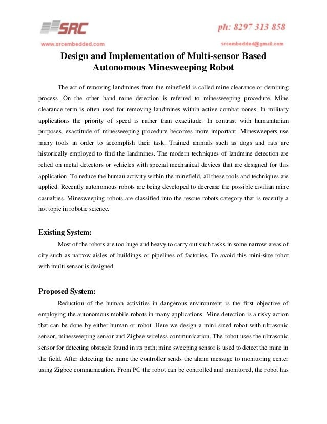 Design and Implementation of Multi-sensor Based Autonomous Minesweeping Robot The act of removing landmines from the minef...