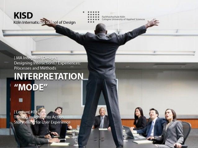por Itamar Medeiros  @designative  http://www.linkedin.com/in/designative Designing Interactions 2013-2: DISCOVERY M...